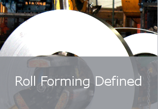 Roll Forming Defined